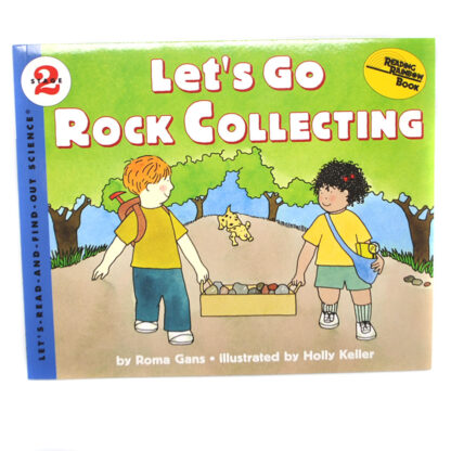 """""""Let's Go Rock Collecting"""" children's book by Roma Gans against a white background"""